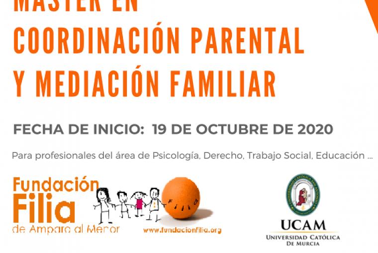 LA UCAM Y FUNDACIÓN FILIA LANZAN EL PRIMER MASTER EN COORDINACIÓN PARENTAL Y MEDIACIÓN FAMILIAR EN ESPAÑA